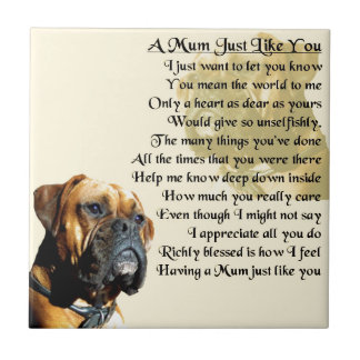 Mum Poem - Boxer Dog Design Tile