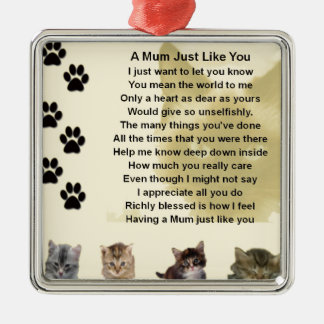 Mum poem  -  Cats Design Silver-Colored Square Decoration