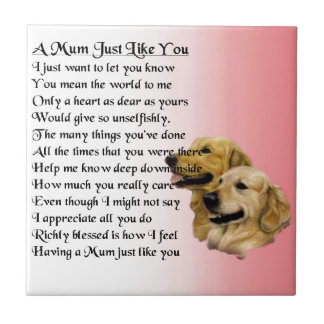 Mum Poem  -  Golden Retriever Design Tile