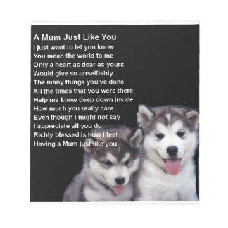 Mum Poem - Husky Dogs Notepad