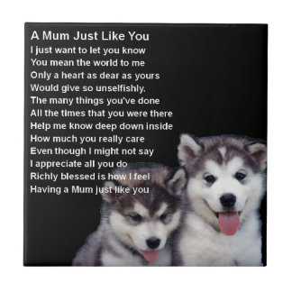 Mum Poem - Husky Dogs Tile
