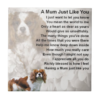 Mum Poem - King Charles Spaniel Tile