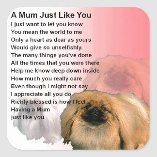 Mum Poem - Pekingese Design Square Sticker