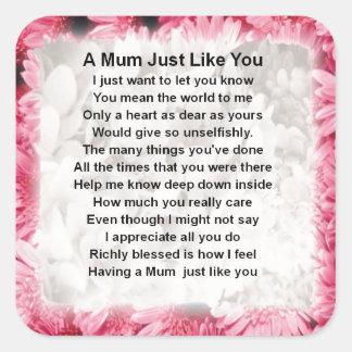 Mum Poem - Pink Floral Design Square Sticker
