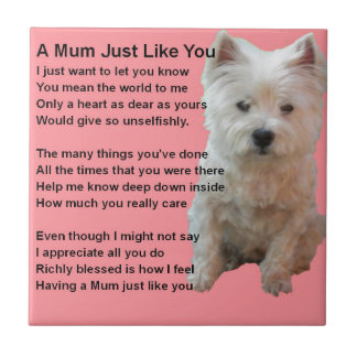 Mum Poem - Westie Design Tile