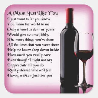 Mum Poem - Wine Design Square Sticker