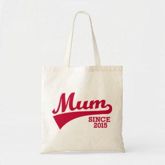 Mum since 2015 budget tote bag