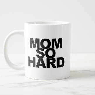 Mum So Hard Large Coffee Mug