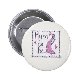 Mum to Be Bade 6 Cm Round Badge