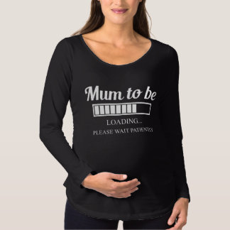 mum to be, loading tshirt