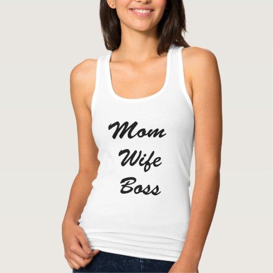 Mum Wife Boss Recerback Tank