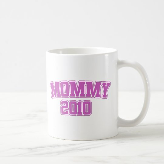 Mummy 2010 coffee mug