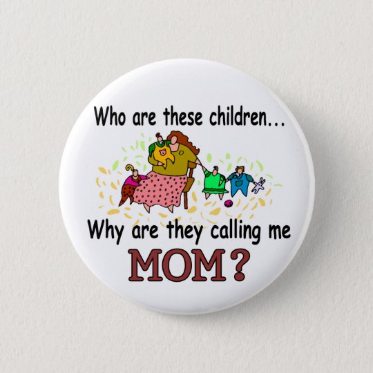 mummy 6 cm round badge