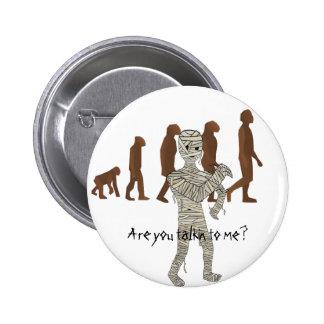 Mummy and Evolution Guys, Customize Me! 6 Cm Round Badge