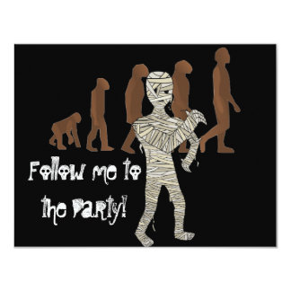 Mummy and Evolution Guys, Follow me to the Party! 11 Cm X 14 Cm Invitation Card