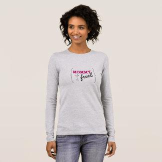 Mummy Fuel Long Sleeve T-Shirt