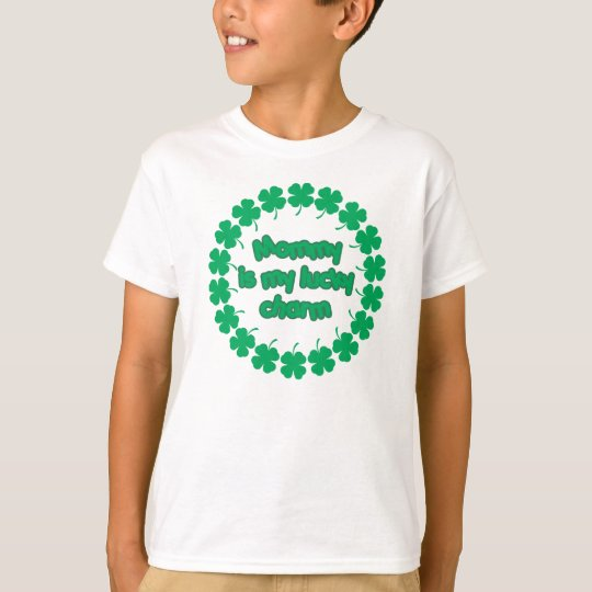 Mummy is My Lucky Charm T-Shirt