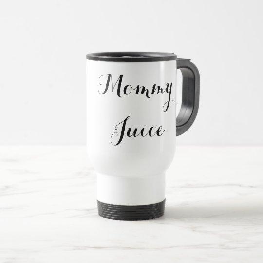 'Mummy Juice' To-Go hot/cold mug