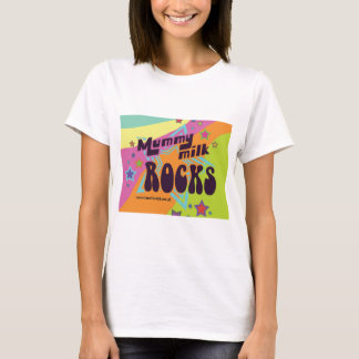 Mummy Milk Rocks T-Shirt