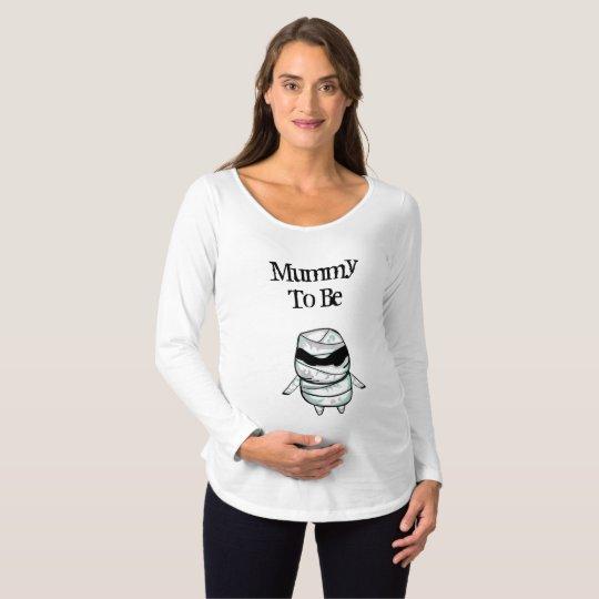 Mummy to Be Halloween Maternity Shirt
