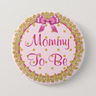 Mummy to be Pink and Gold  Baby Shower Button