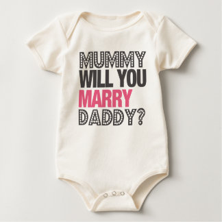 MUMMY WILL YOU MARRY DADDY? BABY BODYSUIT
