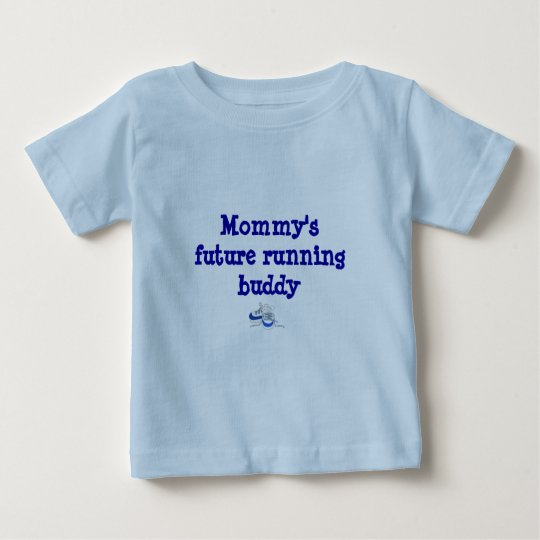 Mummy's Future Running Buddy Baby T-Shirt