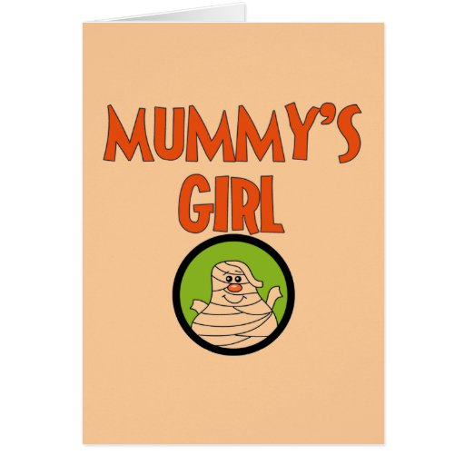 Mummy's Girl T-shirts and Gifts Card