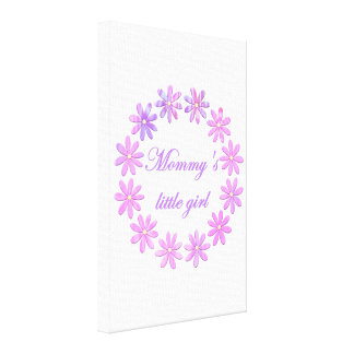 Mummy's Little Girl (pink flowers) Gallery Wrap Canvas
