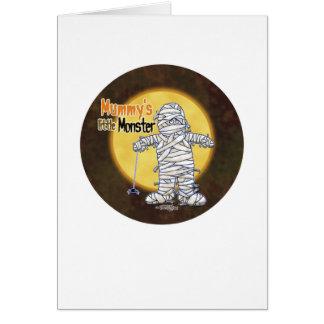 Mummy's little monster greeting card