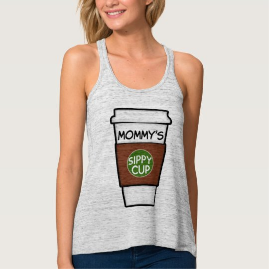 Mummy's Sippy Cup funny coffee tank