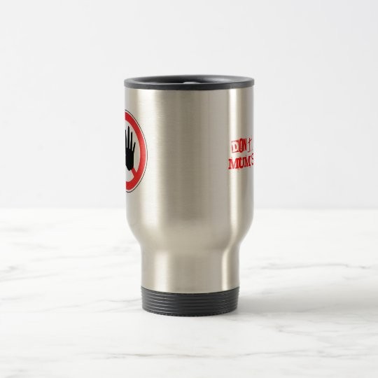 MUM'S COFFEE! TRAVEL MUG