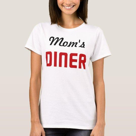 Mum's Diner T-Shirt