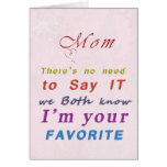 Mum's Favourite Child Mother's Day Card