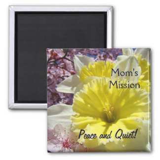 Mum's Mission magnets Peace Quiet Daffodils