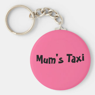 Mum's Taxi Basic Round Button Key Ring