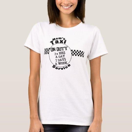 Mum's Taxi Service T-Shirt