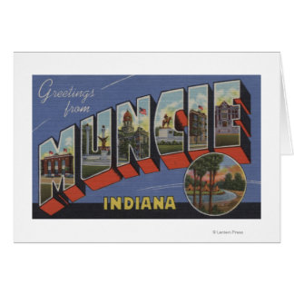 Muncie, Indiana - Large Letter Scenes Card
