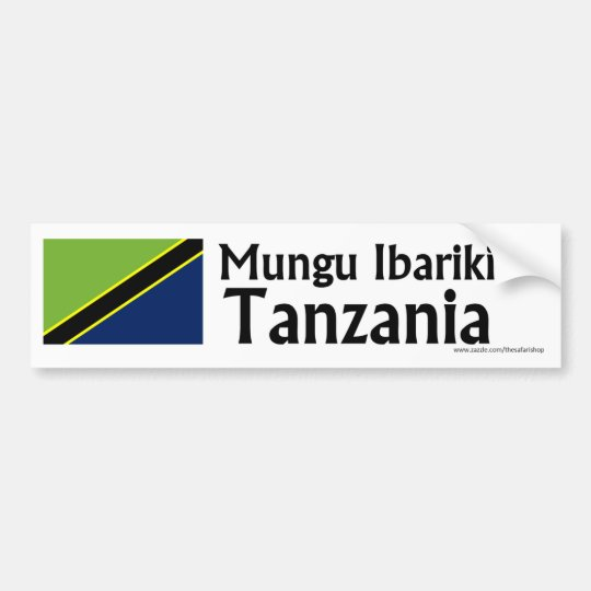 Mungu Ibariki (God Bless) Tanzania with flag Bumper Sticker