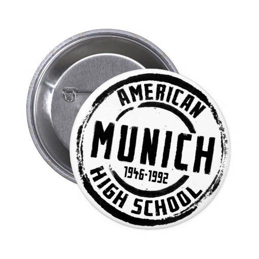 Munich American High School Stamp A004 6 Cm Round Badge