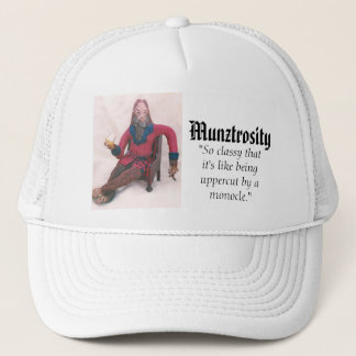Munztrosity Trucker Hat