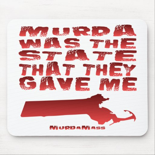Murda Was The State That They Gave Me Mouse Pad