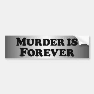 Murder is Forever - Basic Bumper Sticker