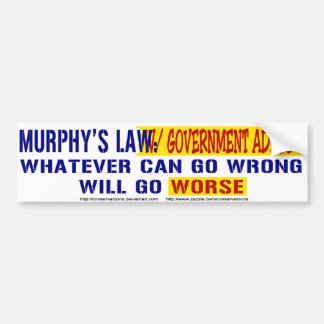 Murphy s Law with Government Added Bumper Sticker