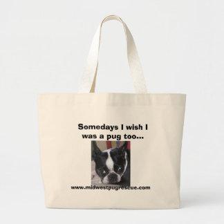 Murphy, Somedays I wish I was a pug too..., www... Jumbo Tote Bag