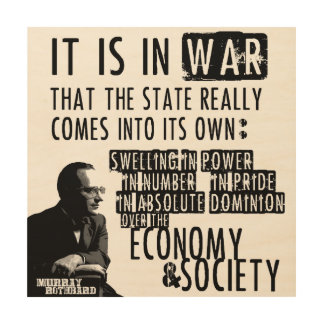 Murray Rothbard Anti-War Anti-State Libertarian Wood Prints