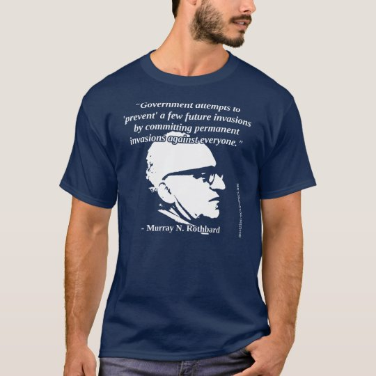 Murray Rothbard - Government Protection T-Shirt