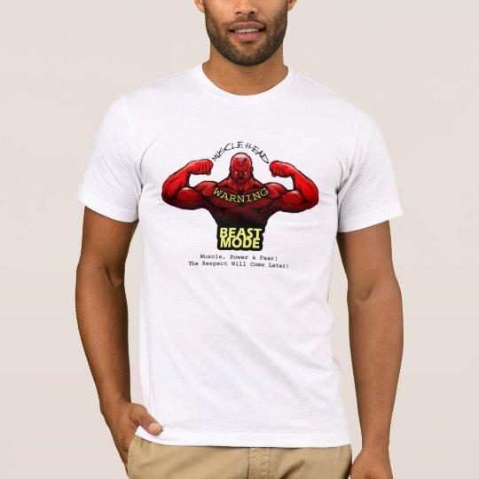 Muscle, Power & Fear! T-Shirt