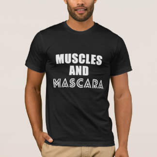 Muscles and Mascara cool training funny t-shirt