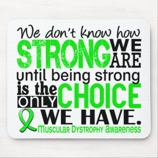 Muscular Dystrophy How Strong We Are Mouse Pad